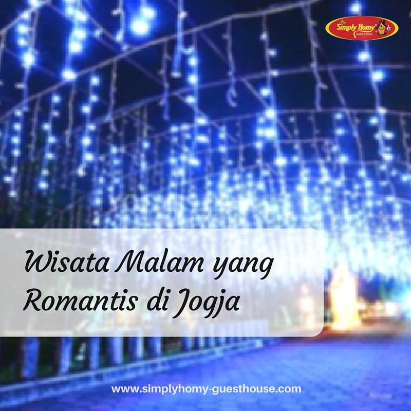 Inilah Wisata Malam Jogja yang Romantis Untuk Keluarga