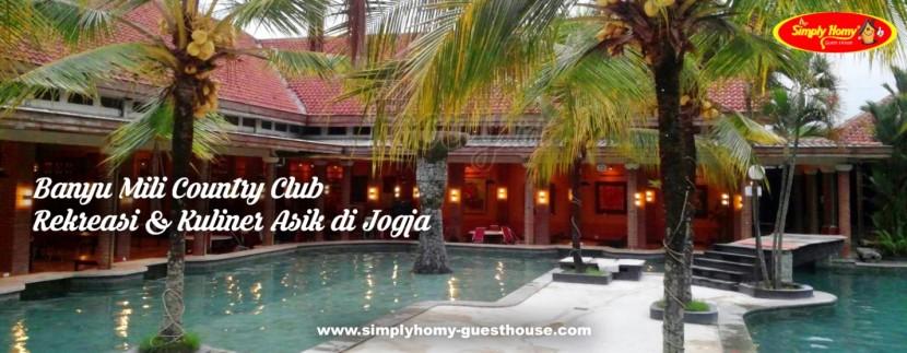 Banyu Mili Country Club, Tempat Rekreasi & Kuliner yang Memiliki Daya Tarik yang Unik