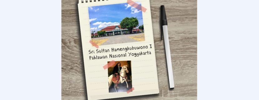 Kisah Sri Sultan Hamengkubuwono I sebagai Pahlawan Nasional Hingga Bisa Mendirikan Yogyakarta