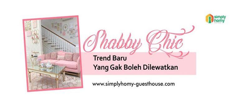 Inilah Trend Shabby Chic Baru yang Nggak Boleh Dilewatkan