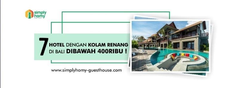 7 Hotel di Bali Dengan Kolam Renang, Harga Dibawah 400 ribu!