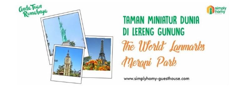 Taman Miniatur Dunia Di Lereng Gunung, The World Landmarks Merapi Park