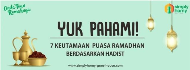 Inilah 7 Keutamaan Puasa Ramadhan Berdasarkan Hadits